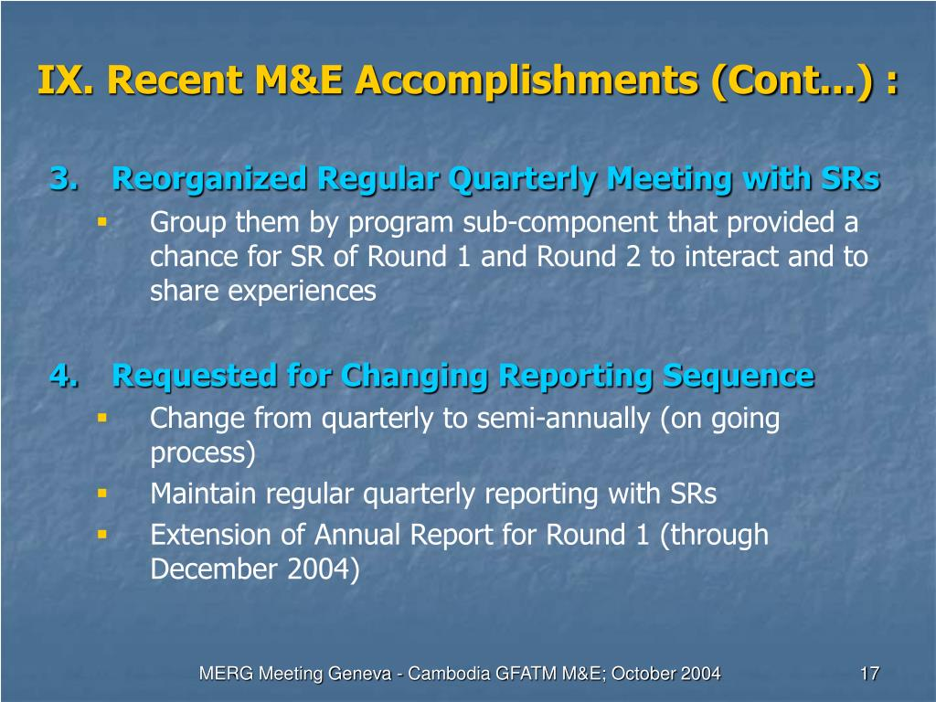 IX. Recent M&E Accomplishments (Cont...) :
