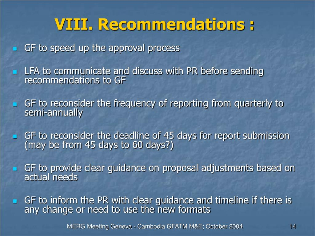 VIII. Recommendations :