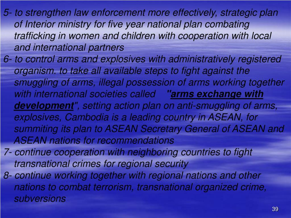 5- to strengthen law enforcement more effectively, strategic plan