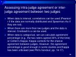 assessing intra judge agreement or inter judge agreement between two judges