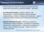 informed consent debate