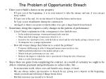 the problem of opportunistic breach