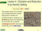 lesson 4 oxidation and reduction in an aerobic setting