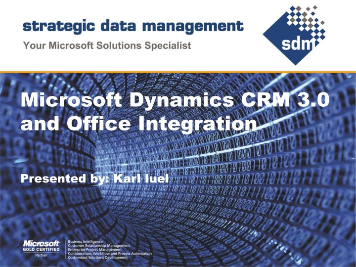 microsoft dynamics crm 3 0 and office integration n.