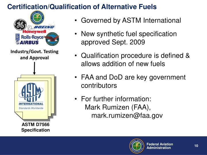 Certification/Qualification of Alternative Fuels