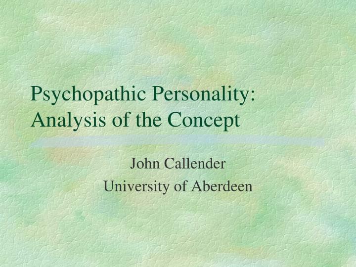 psychopathic personality analysis of the concept n.