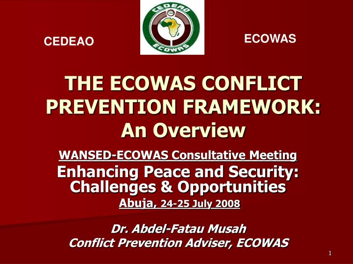 the ecowas conflict prevention framework an overview n.
