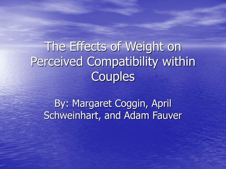the effects of weight on perceived compatibility within couples n.