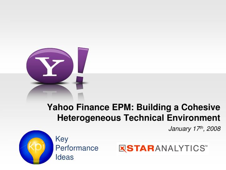 yahoo finance epm building a cohesive heterogeneous technical environment n.