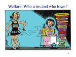 welfare who wins and who loses1