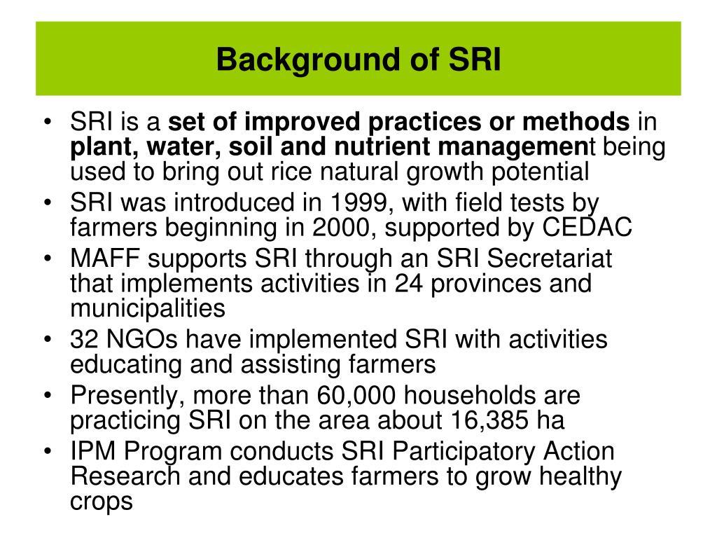 Background of SRI