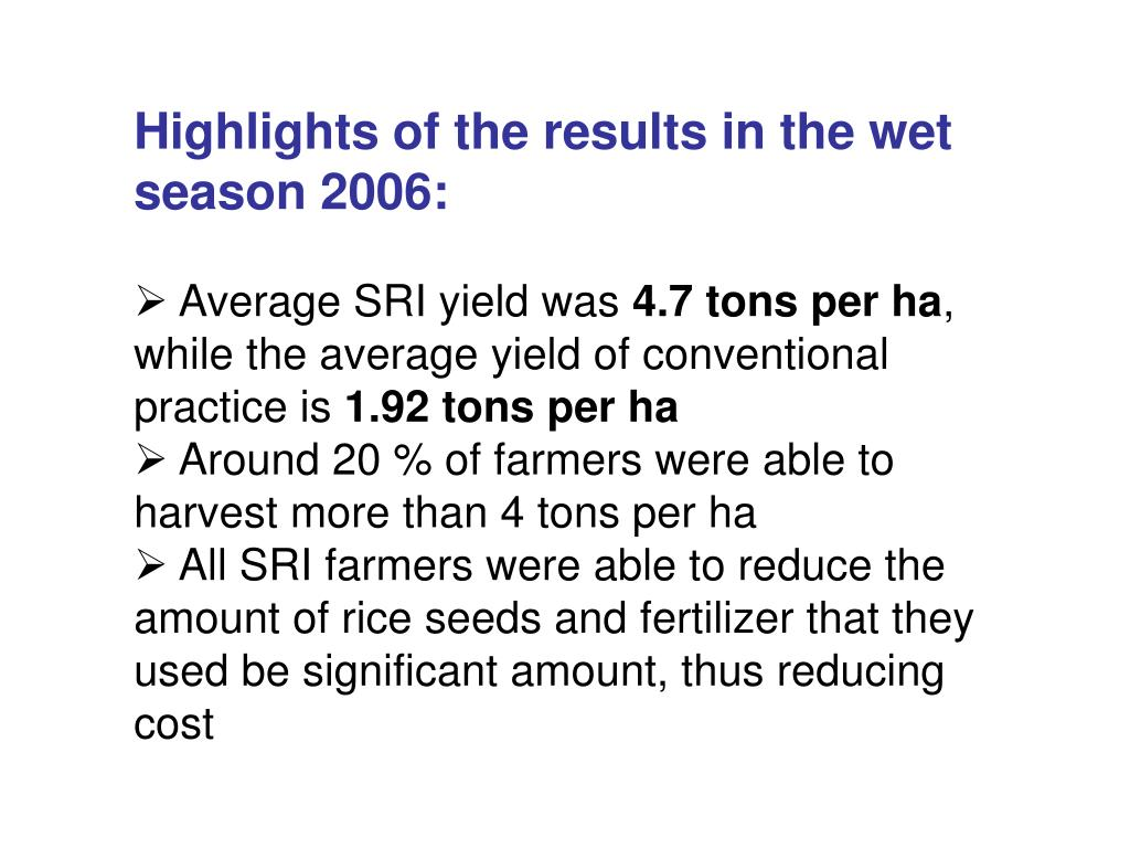 Highlights of the results in the wet season 2006: