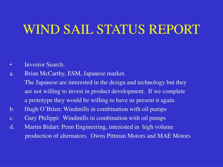 wind sail status report n.