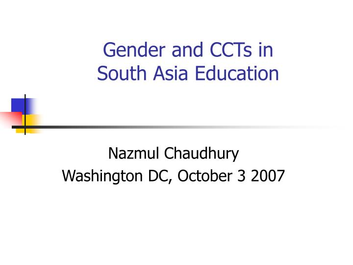 gender and ccts in south asia education n.
