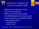 criteria for treatment on arrival in feedlot cattle