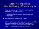 sponsor conclusions microbial safety of tulathromycin