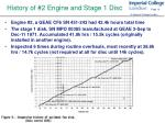 history of 2 engine and stage 1 disc