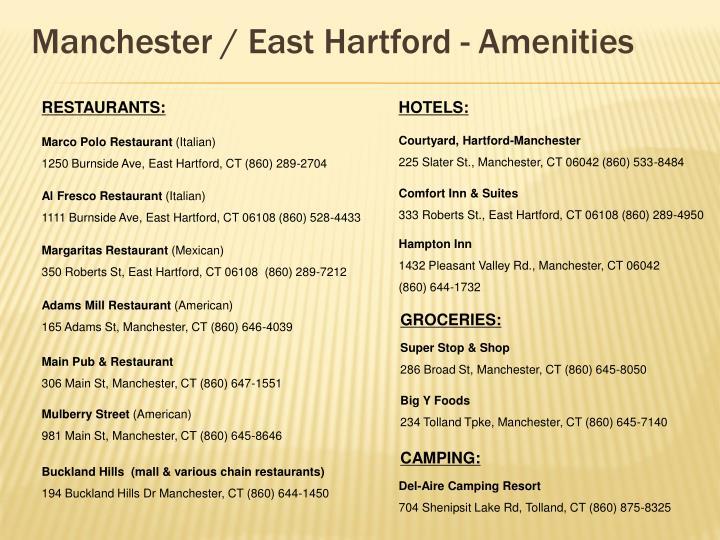 Manchester / East Hartford - Amenities