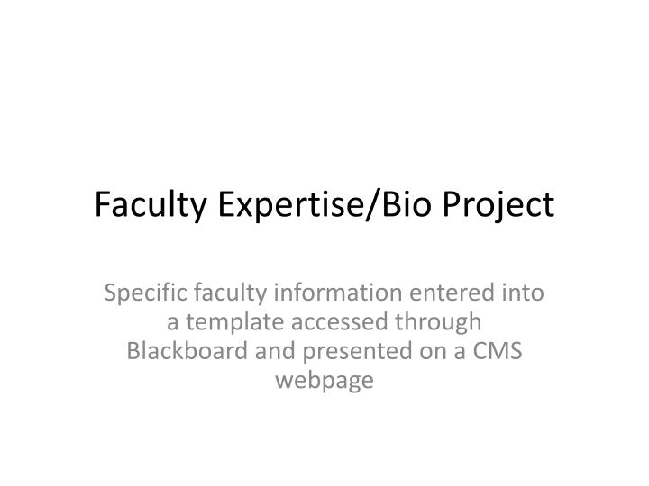 faculty expertise bio project n.