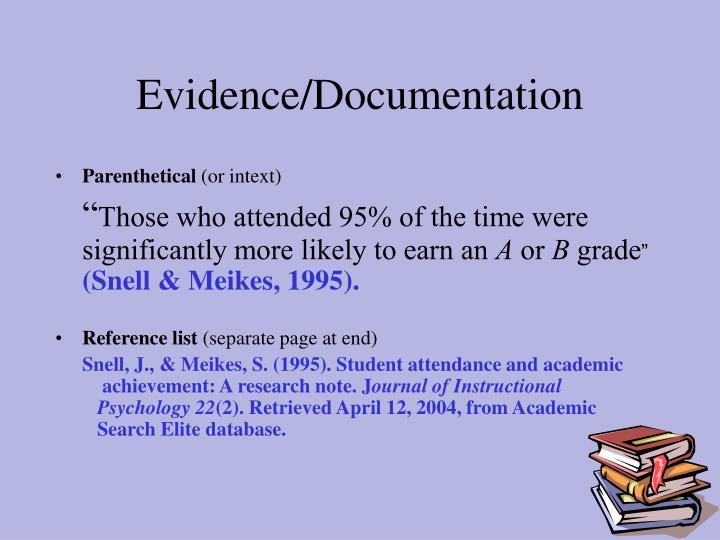 Evidence/Documentation