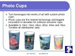 photo cups