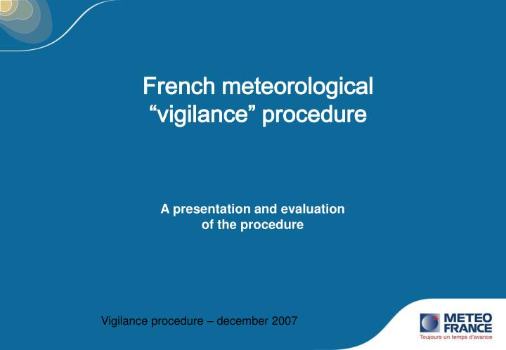 a presentation and evaluation of the procedure n.