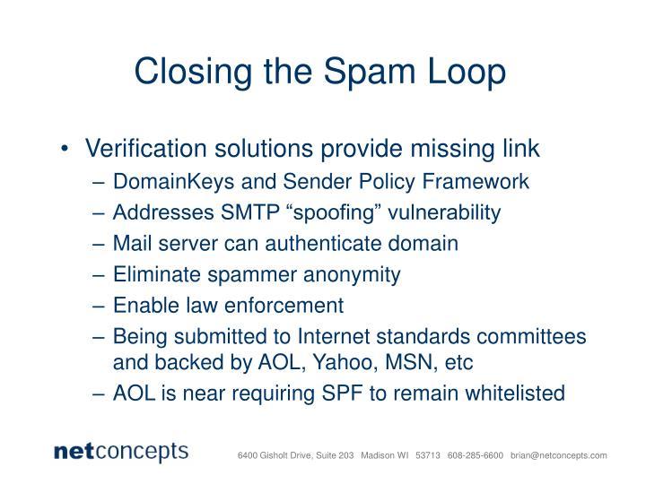 Closing the Spam Loop