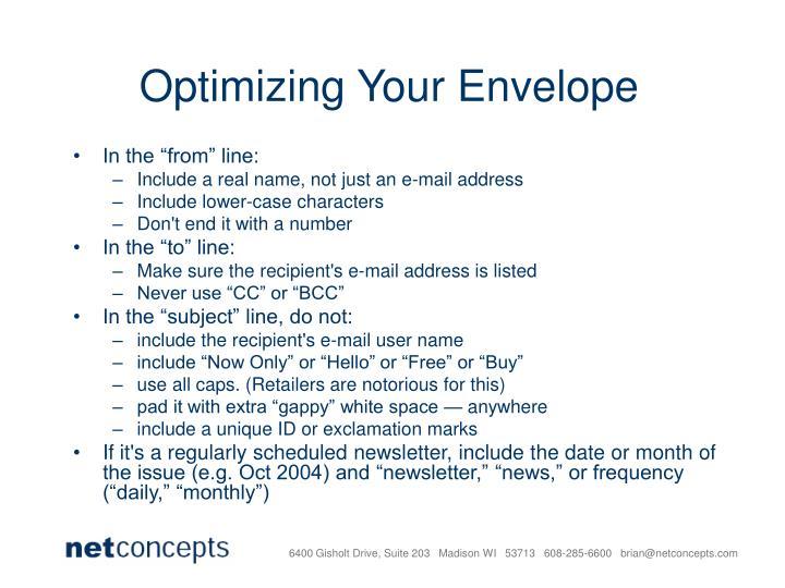 Optimizing Your Envelope