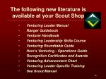 the following new literature is available at your scout shop