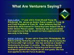 what are venturers saying