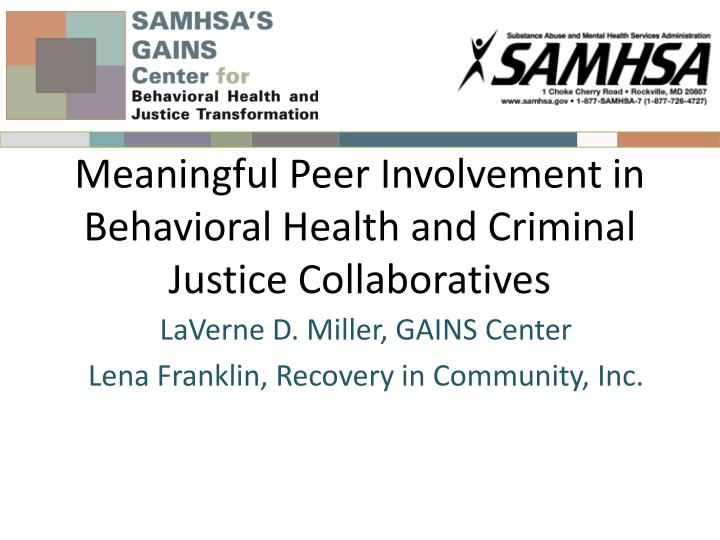 meaningful peer involvement in behavioral health and criminal justice collaboratives n.