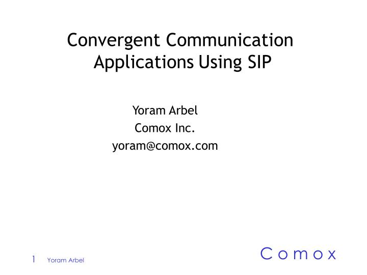 convergent communication applications using sip n.