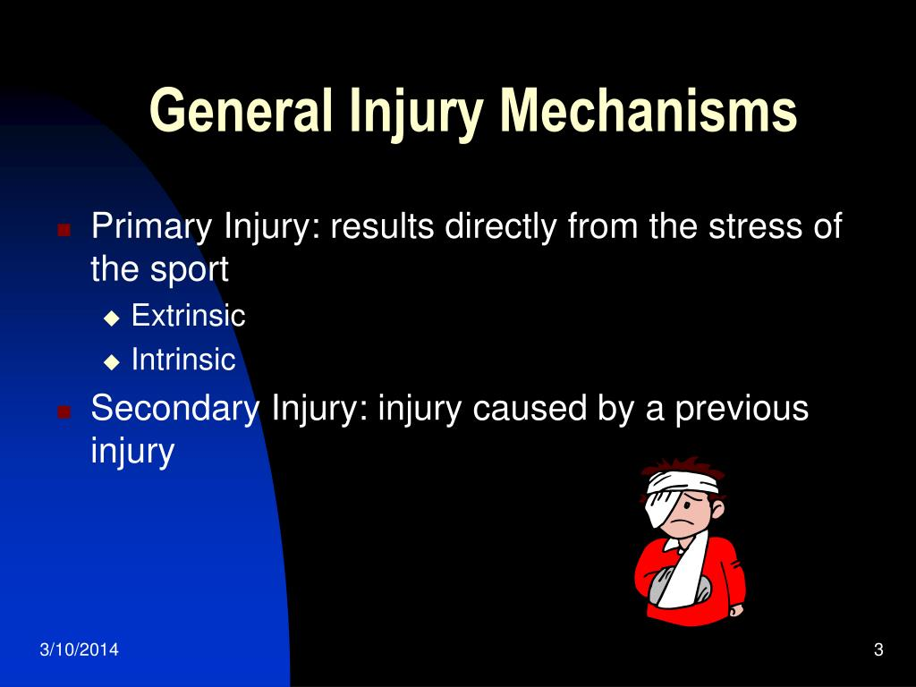 General Injury Mechanisms