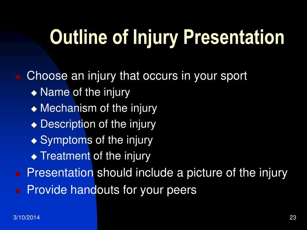 Outline of Injury Presentation