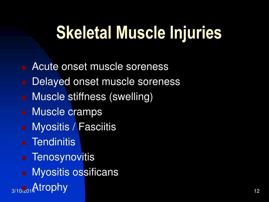 Skeletal Muscle Injuries