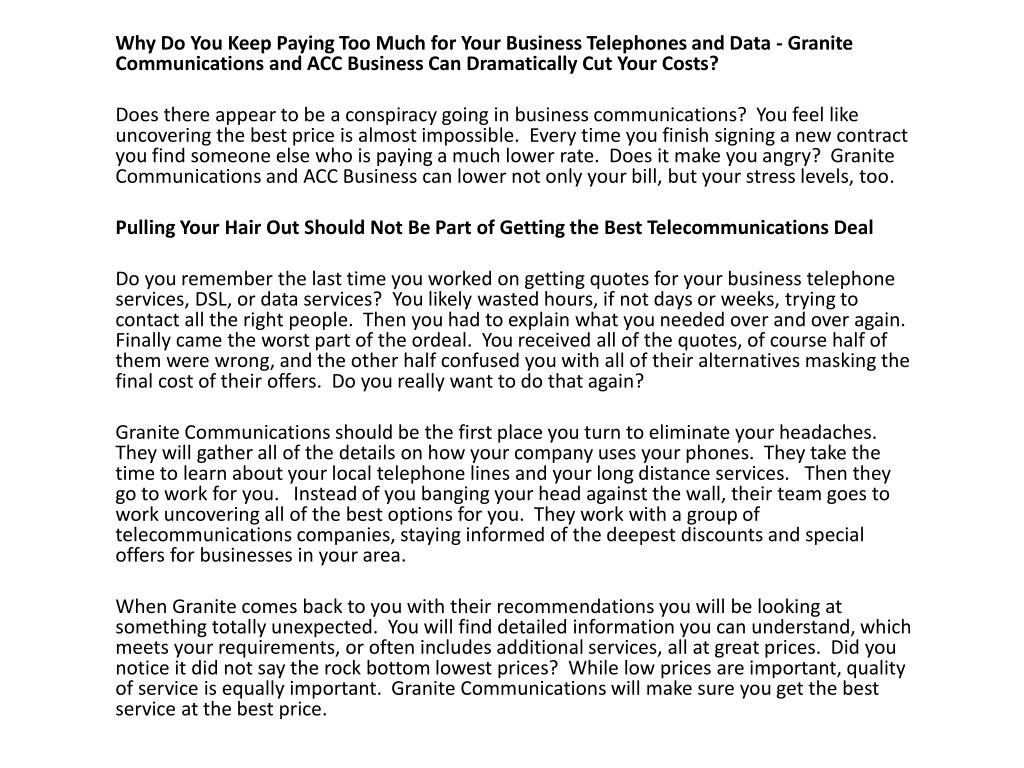 Why Do You Keep Paying Too Much for Your Business Telephones and Data - Granite Communications and ACC Business Can Dramatically Cut Your Costs