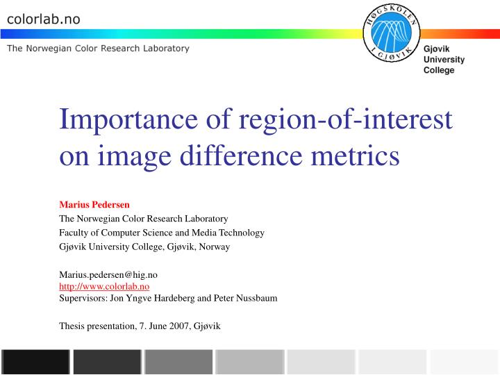 importance of region of interest on image difference metrics n.