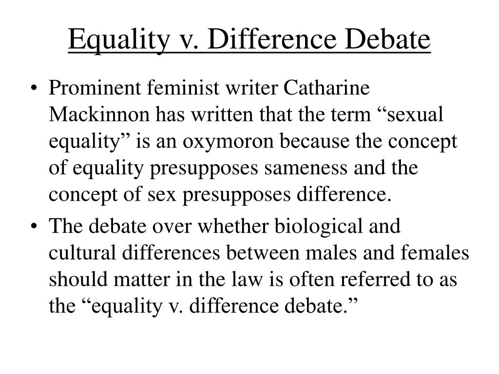 Equality v. Difference Debate
