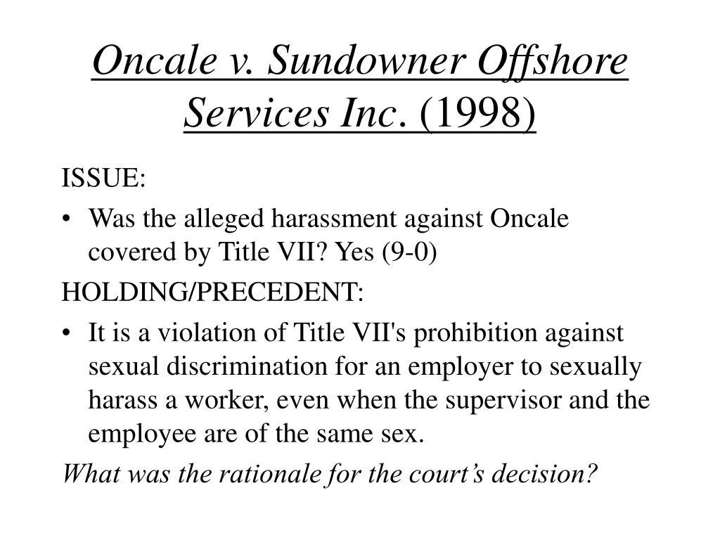 Oncale v. Sundowner Offshore Services Inc