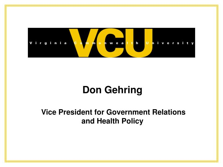 Don gehring vice president for government relations and health policy