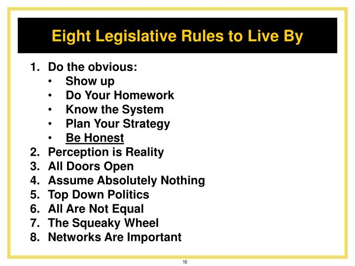Eight Legislative Rules to Live By