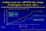 an lisis post hoc jupiter alto riesgo framingham 10 a os 20