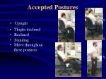 accepted postures