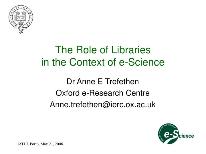 the role of libraries in the context of e science n.