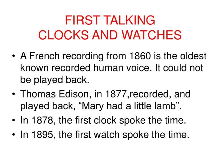 First talking clocks and watches