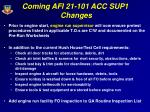 coming afi 21 101 acc sup1 changes
