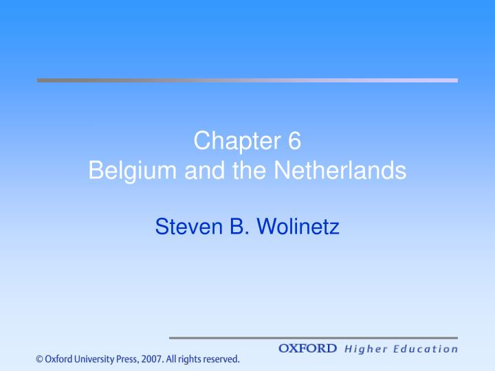 Chapter 6 belgium and the netherlands