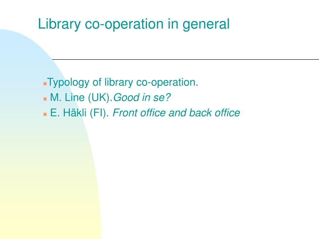 Library co-operation in general