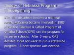 history of nebraska program the beginning