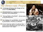 the democratic project